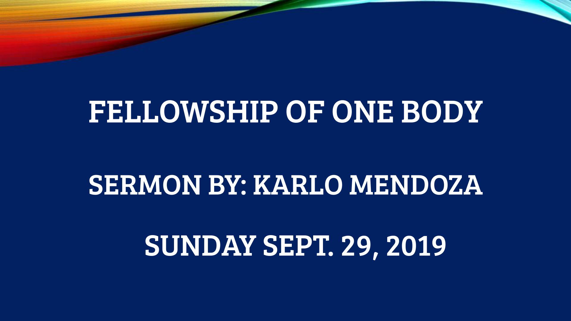 Fellowship of One Body