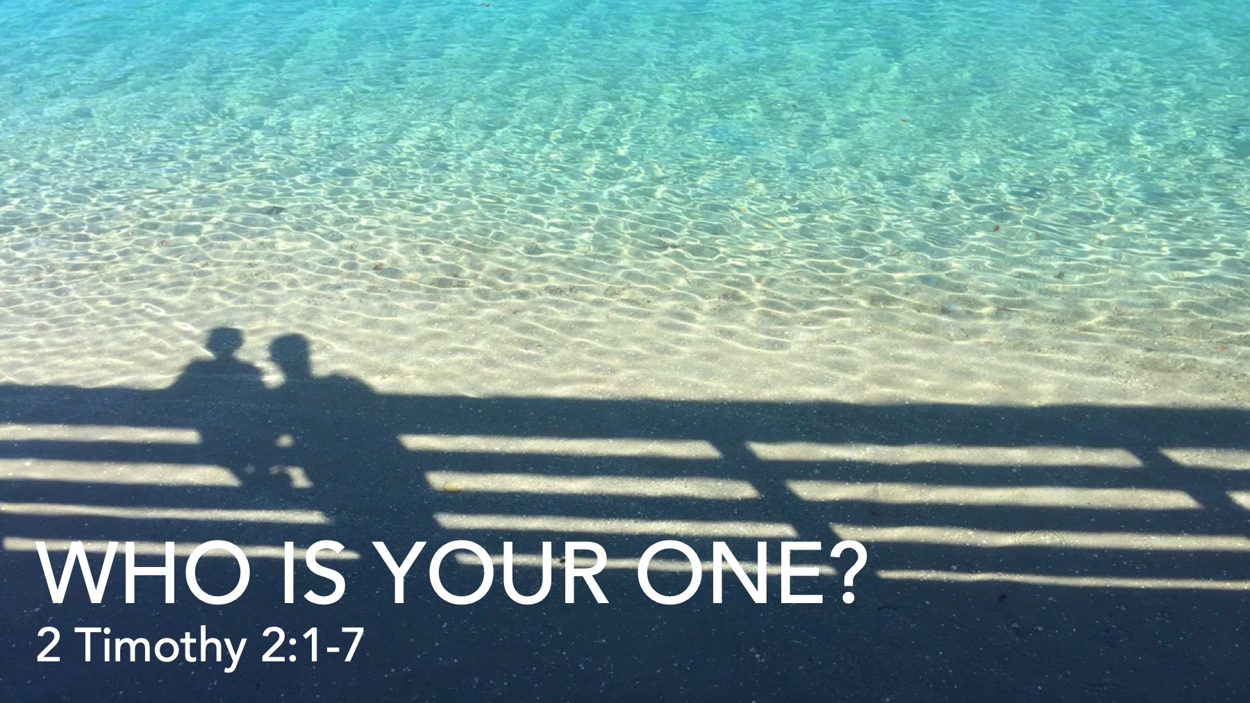 Who Is Your One?